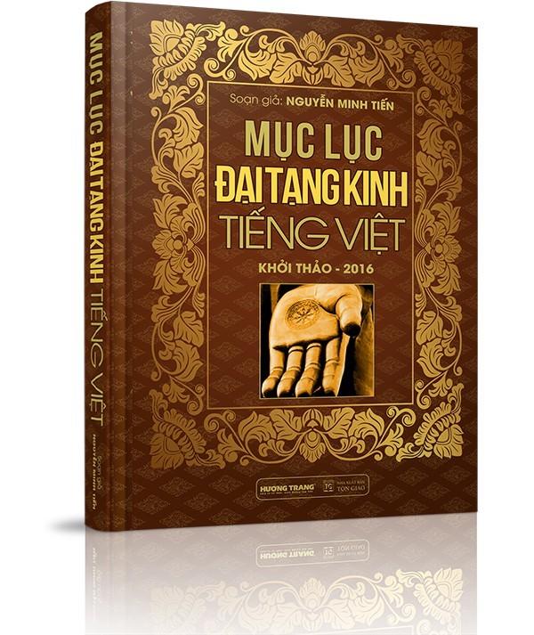 Mục lục Đại Tạng Kinh Tiếng Việt - II. Phiên dịch Kinh điển sang Tiếng Việt