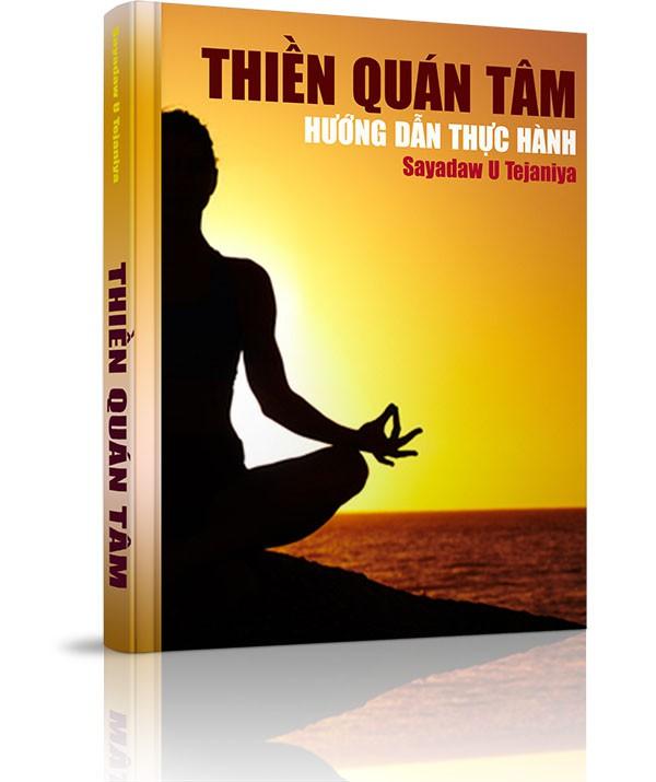 Thiền Quán Tâm - Thái Độ Chân Chánh Khi Hành Thiền