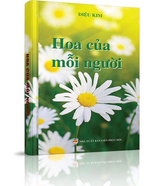 Hoa của mỗi người - PHẦN I: HOA CỦA MỖI NGƯỜI