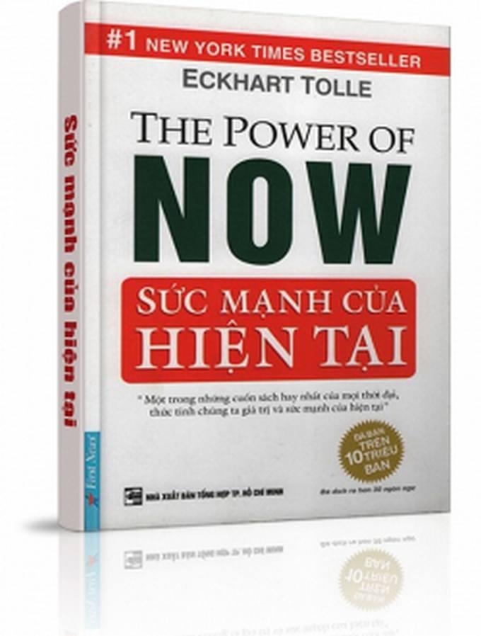 Sức mạnh của hiện tại - Eckhart Tolle - Việt dịch và chú giải: Nguyễn Văn Hạnh, Nguyễn Ngọc Thủy, Đỗ Tâm Tuy