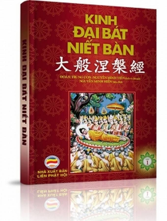 Kinh Đại Bát Niết bàn - Việt ngữ - Tập 1 - Nguyễn Minh Tiến Việt dịch và chú giải