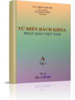 Từ điển bách khoa Phật giáo Việt Nam - Tập 1