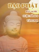 """Đọc Tuyển Tập """"Đạo Phật: Đất Nước, Cuộc Sống & Tâm Linh"""""""
