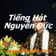 Tiếng Hát Nguyễn Đức